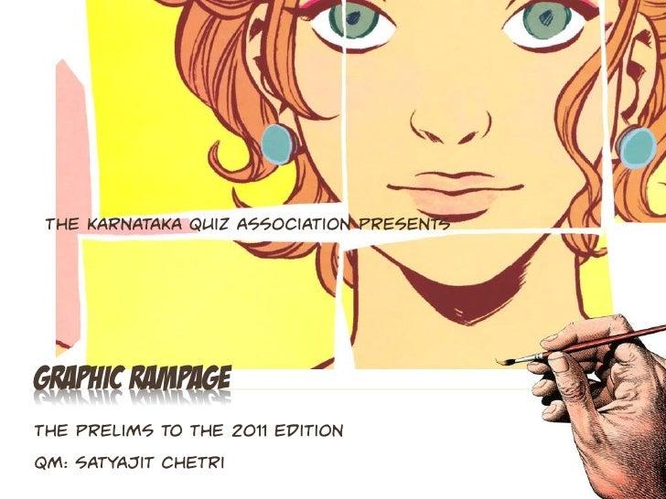 Graphic Rampage 2011 - The Prelims