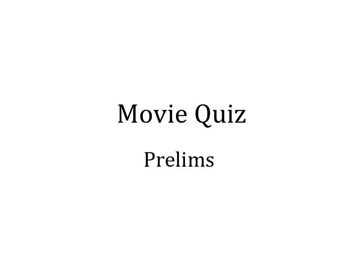 Movie Quiz Prelims