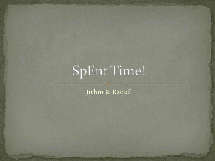 Jithin & Raouf