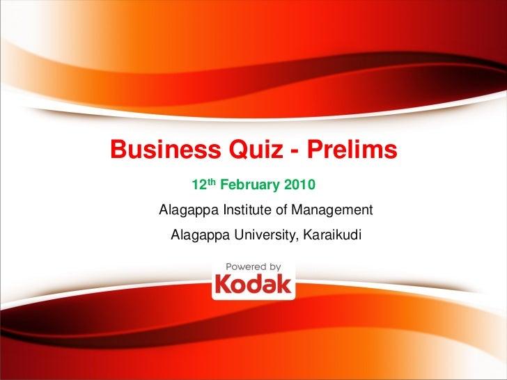 Business Quiz 2010 @ Alagappa University