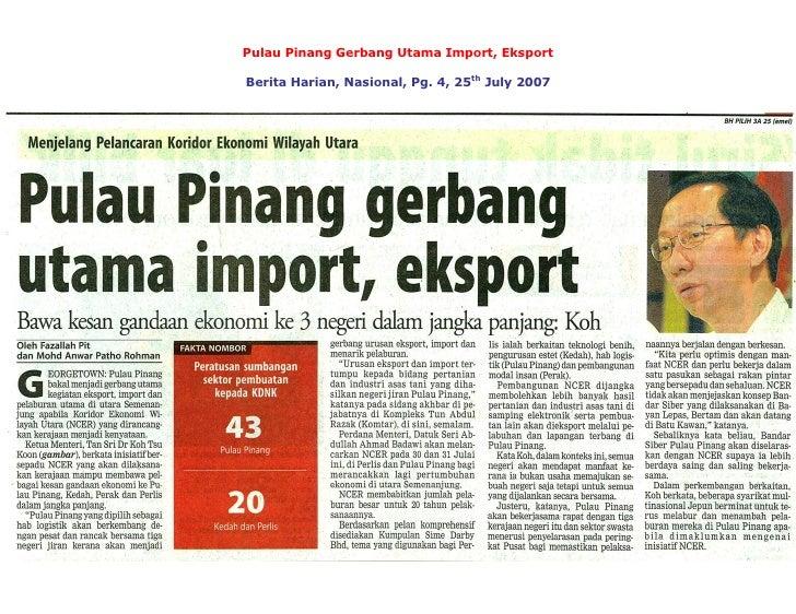 PulauPinangGerbangUtamaImport,Eksport                                   th BeritaHarian,Nasional,Pg.4,25 July...
