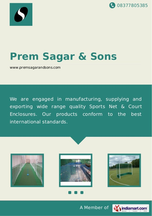 08377805385 A Member of Prem Sagar & Sons www.premsagarandsons.com We are engaged in manufacturing, supplying and exportin...