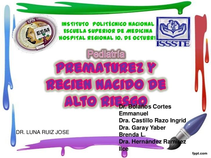 INSTITUTO POLITÉCNICO NACIONAL                Escuela Superior de Medicina              HOSPITAL REGIONAL 1o. DE OCTUBRE  ...