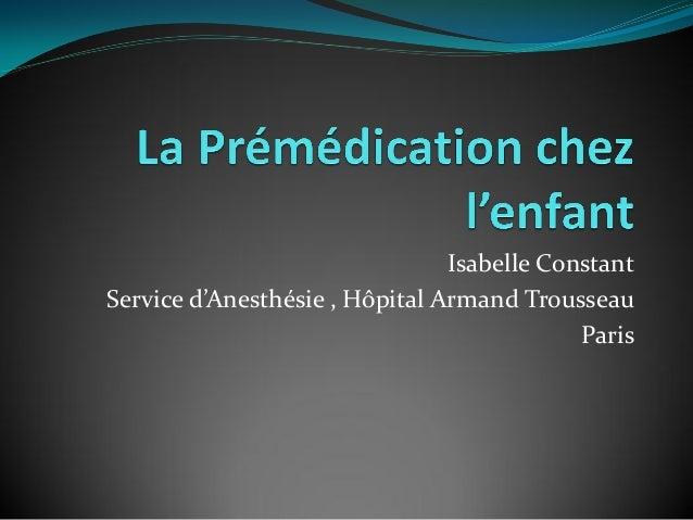 Isabelle Constant Service d'Anesthésie , Hôpital Armand Trousseau Paris