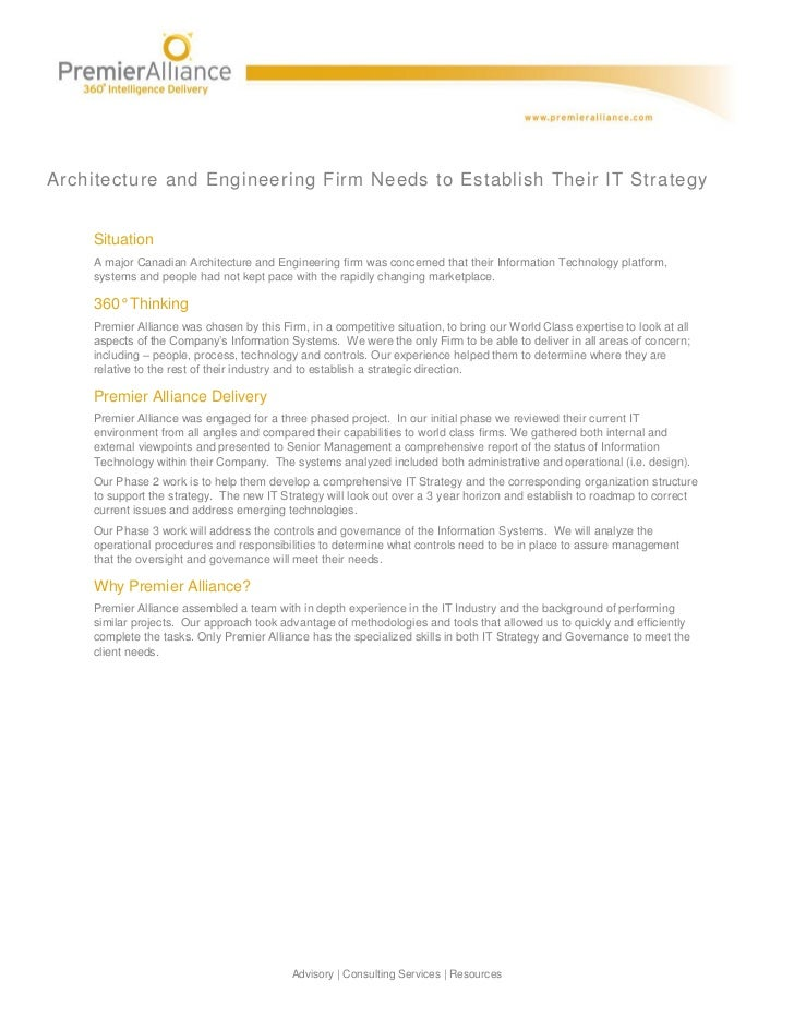 Architecture and Engineering Firm Needs to Establish Their IT Strategy    Situation    A major Canadian Architecture and E...