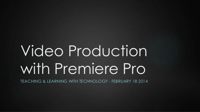 Video Production with Premiere Pro