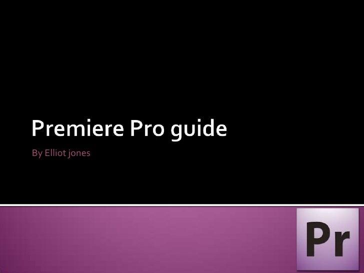 Premiere pro guide