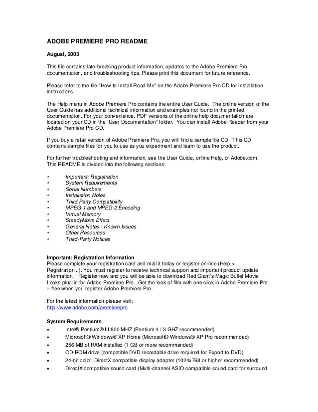 ADOBE PREMIERE PRO READMEAugust, 2003This file contains late-breaking product information, updates to the Adobe Premiere P...