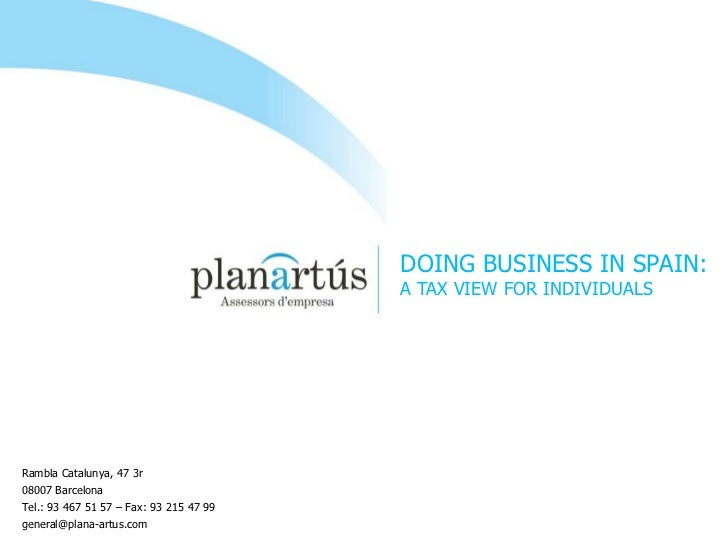 DOING BUSINESS IN SPAIN:                                         A TAX VIEW FOR INDIVIDUALSRambla Catalunya, 47 3r08007 Ba...