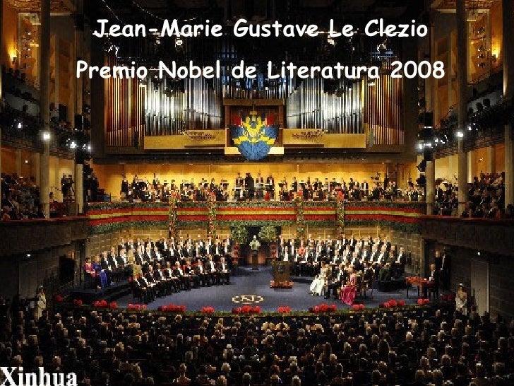 Jean-Marie Gustave Le Clezio Premio Nobel de Literatura 2008