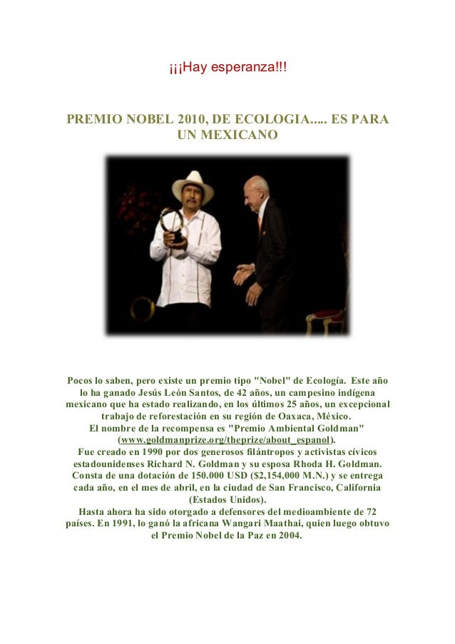 """¡¡¡Hay esperanza!!! PREMIO NOBEL 2010, DE ECOLOGIA..... ES PARA UN MEXICANO Pocos lo saben, pero existe un premio tipo """"No..."""