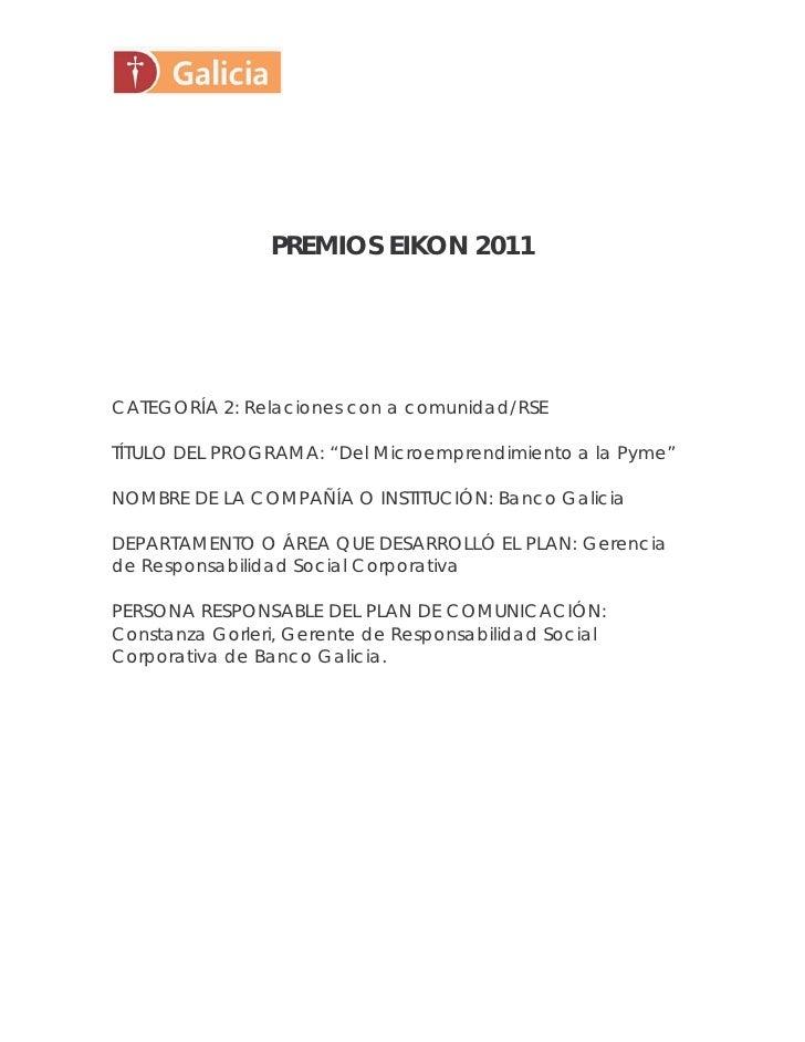 """PREMIOS EIKON 2011CATEGORÍA 2: Relaciones con a comunidad/RSETÍTULO DEL PROGRAMA: """"Del Microemprendimiento a la Pyme""""NOMBR..."""