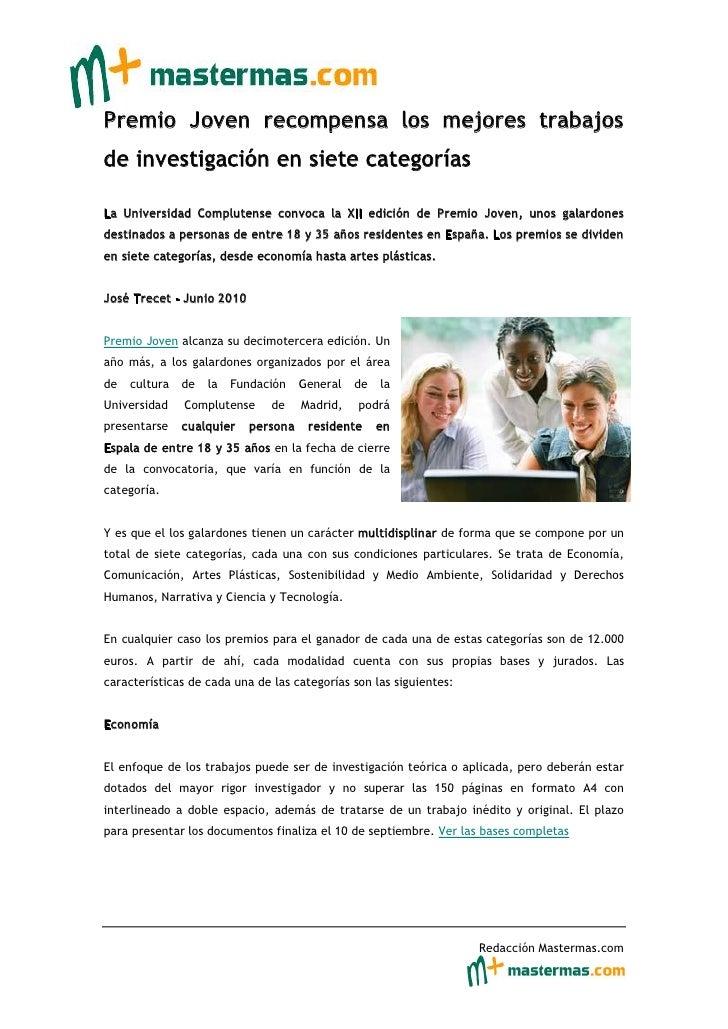 Premio Joven recompensa los mejores trabajos de investigación en siete categorías  La Universidad Complutense convoca la X...