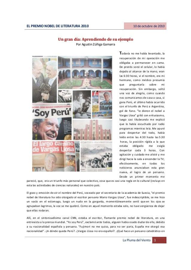 EL PREMIO NOBEL DE LITERATURA 2010 10 de octubre de 2010 La Pluma del Viento 1 Un gran día: Aprendiendo de su ejemplo Por ...
