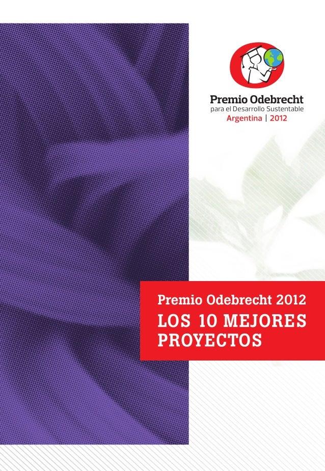 r ea li z ac ión Premio Odebrecht 2012 Los 10 mejores proyectos