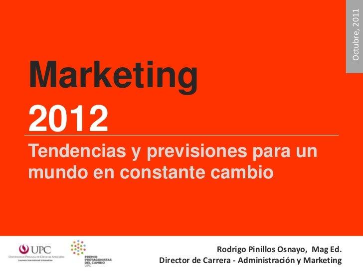Premio Protagonistas del Cambio: Marketing 2012 - Octubre 2011