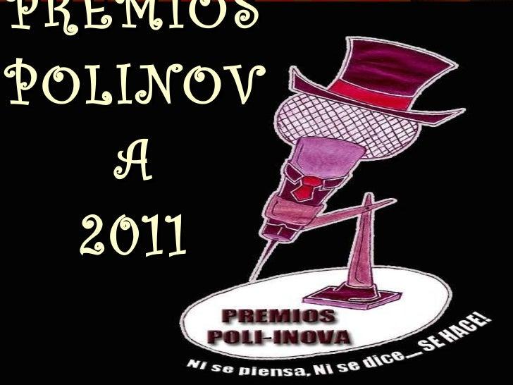 PREMIOS POLINOVA 2011