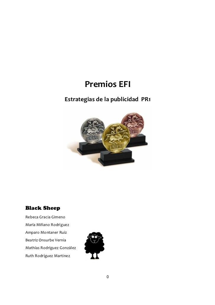 Premios EFI                     Estrategias de la publicidad PR1Black SheepRebeca Gracia GimenoMaría Miñano RodríguezAmpar...