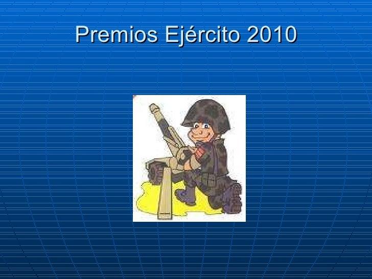 Premios Ejército 2010