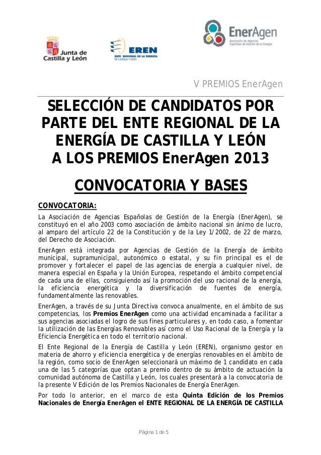 V PREMIOS EnerAgen Página 1 de 5 SELECCIÓN DE CANDIDATOS POR PARTE DEL ENTE REGIONAL DE LA ENERGÍA DE CASTILLA Y LEÓN A LO...