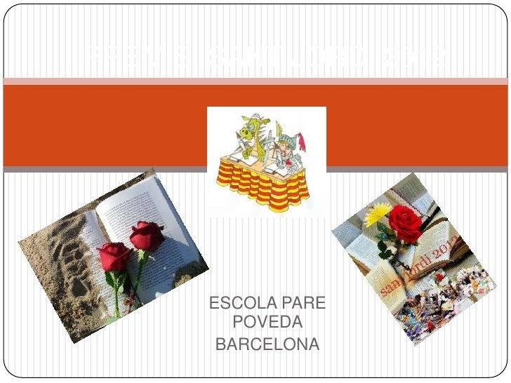 PREMIS SANT JORDI 2012       ESCOLA PARE          POVEDA        BARCELONA
