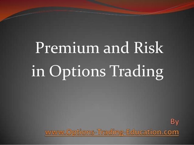 Premium and Risk in Options Trading