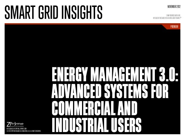 [Smart Grid Market Research] Energy Management 3.0: Advanced Systems for Commercial and Industrial Users - Zpryme Smart Grid Insights