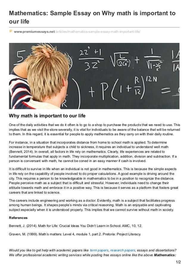 math in daily life essay Importance of mathematics in daily life the importance of mathematics in daily life cannot be questioned mathematics finds its application in the fields of science.
