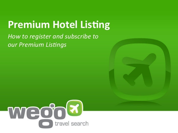 Premium Hotel Lis.ng How to register and subscribe to our Premium Lis4ngs