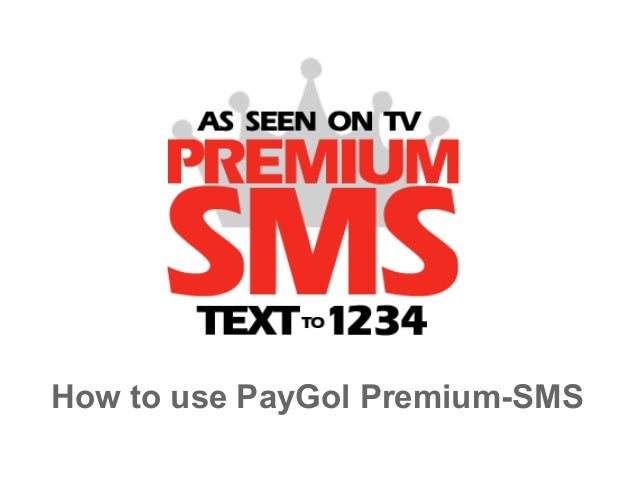 How to use PayGol Premium-SMS