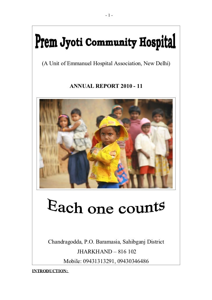 -1-   (A Unit of Emmanuel Hospital Association, New Delhi)                ANNUAL REPORT 2010 - 11     Chandragodda, P.O. B...
