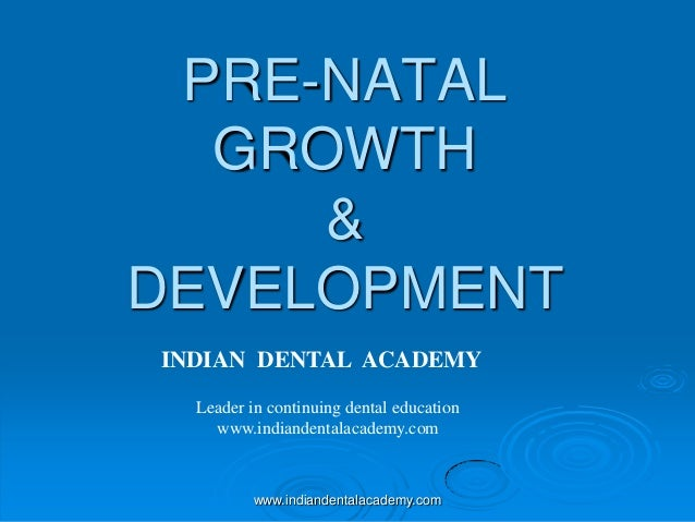 Prenatal growth & development /diploma orthodontic course by indian dental academy  /certified fixed orthodontic courses by Indian dental academy