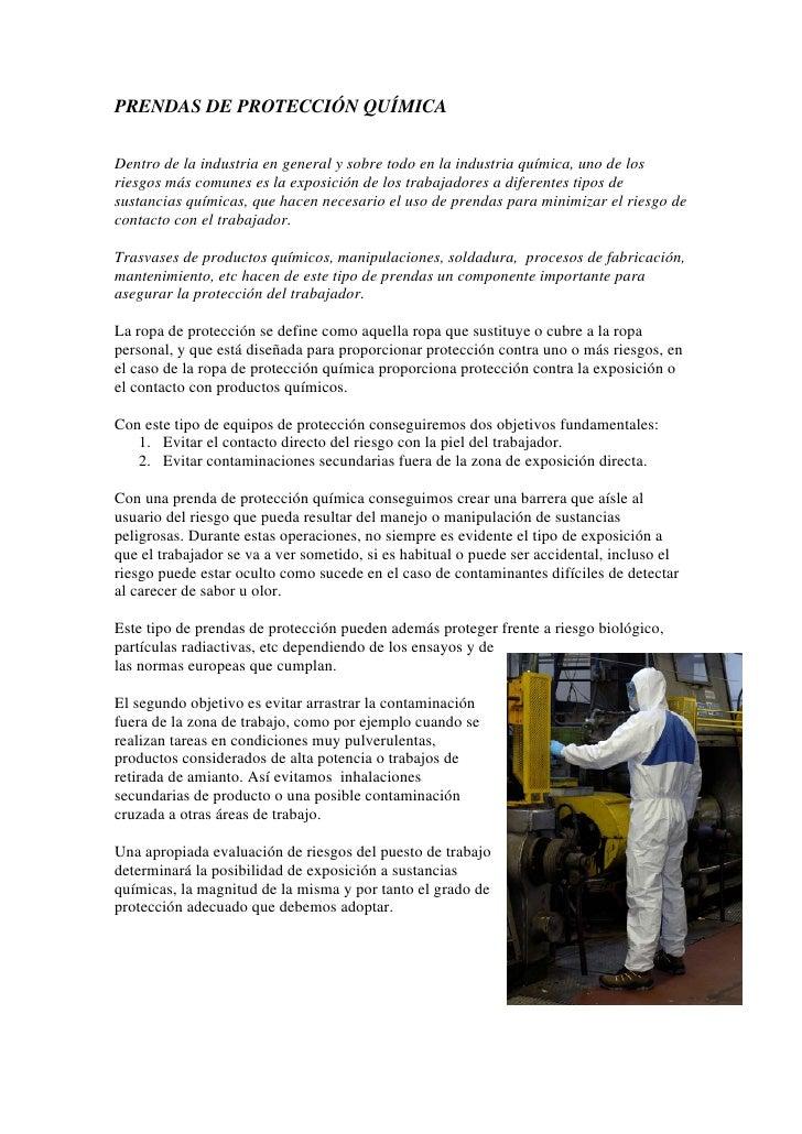 PRENDAS DE PROTECCIÓN QUÍMICADentro de la industria en general y sobre todo en la industria química, uno de losriesgos más...