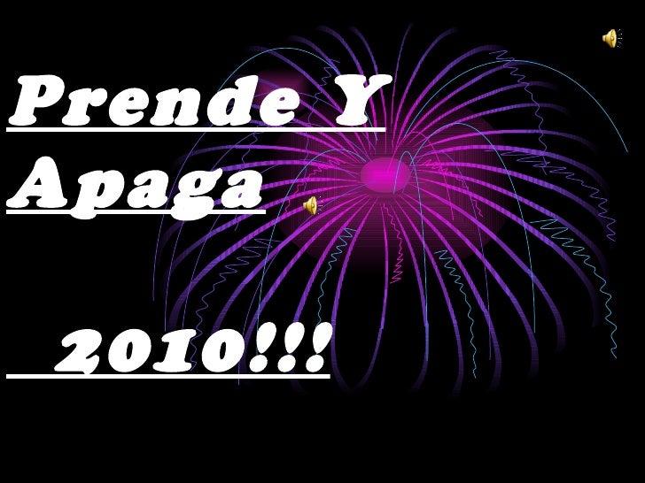 Prende Y Apaga   2010!!!