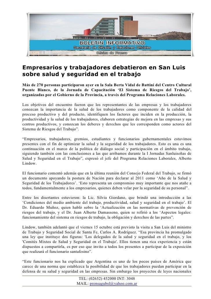 Empresarios y trabajadores debatieron en San Luis sobre salud y seguridad en el trabajo Más de 270 personas participaron a...