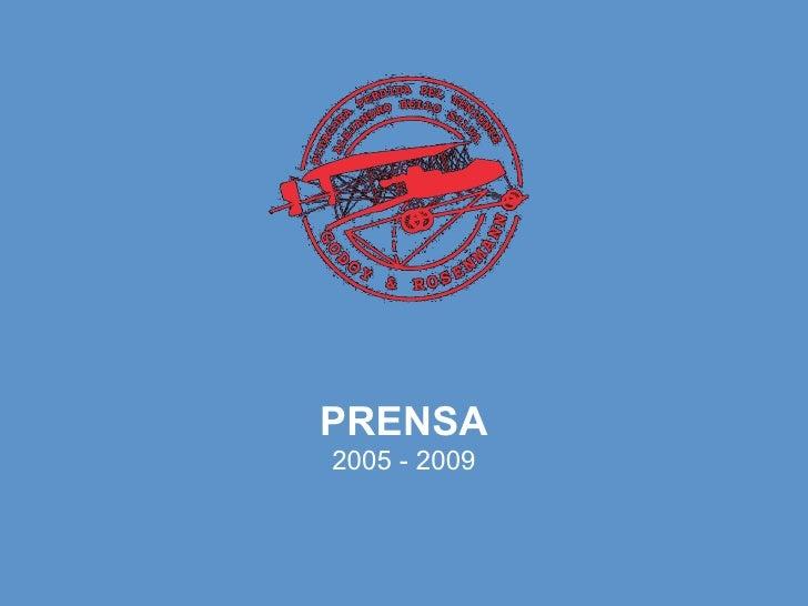 PRENSA 2005 - 2009