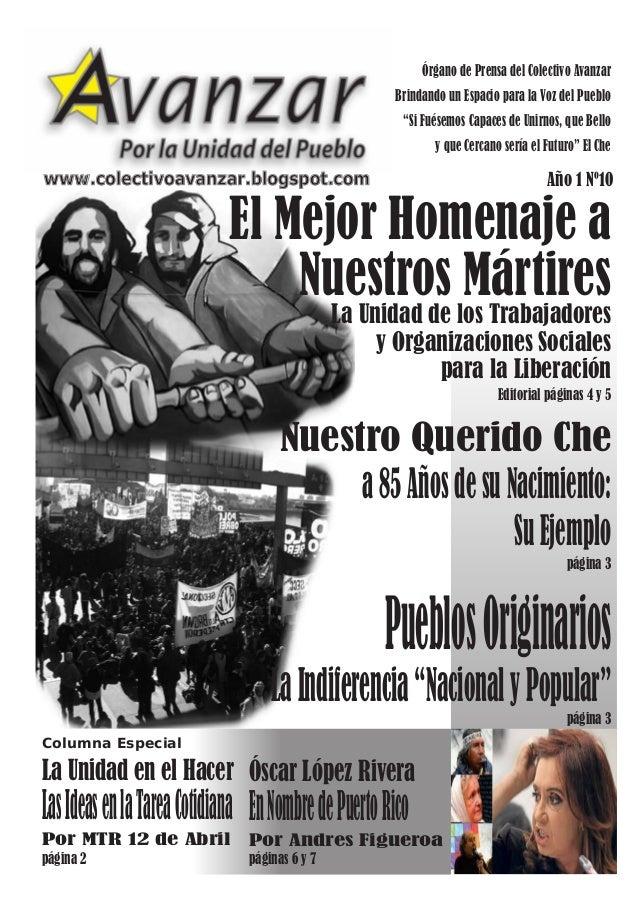 Editorial páginas 4 y 5El Mejor Homenaje aNuestros MártiresLa Unidad de los Trabajadoresy Organizaciones Socialespara la L...