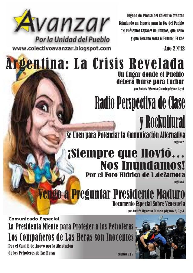 """Órgano de Prensa del Colectivo Avanzar Brindando un Espacio para la Voz del Pueblo """"Si Fuésemos Capaces de Unirnos, que Be..."""