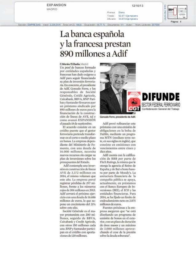 12/10/13  MADRID Prensa: Diaria Tirada: 52.471 Ejemplares Difusión: 33.878 Ejemplares  Cód: 75014741  EXPANSION  Página: 4...