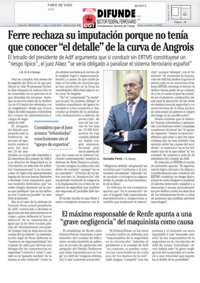 24/10/13  VIGO Prensa: Diaria Tirada: 40.821 Ejemplares Difusión: 34.804 Ejemplares  Cód: 75492160  FARO DE VIGO  Página: ...