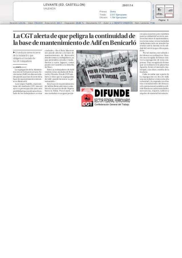 LEVANTE (ED. CASTELLON)  Cód: 78357999  29/01/14  VALENCIA Prensa: Diaria Tirada: 2.517 Ejemplares Difusión: 1.784 Ejempla...