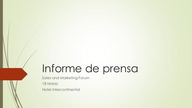 Informe de prensa Sales and Marketing Forum 18 Marzo Hotel Intercontinental