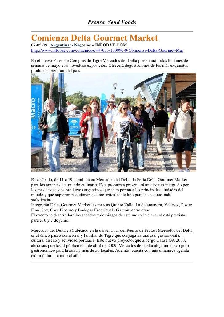Prensa Send Foods  Comienza Delta Gourmet Market 07-05-09 | Argentina > Negocios – INFOBAE.COM http://www.infobae.com/cont...
