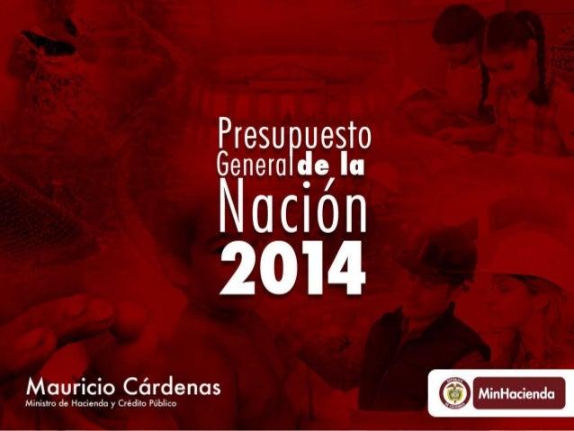 Presentación Presupuesto General Nación Colombia 2014