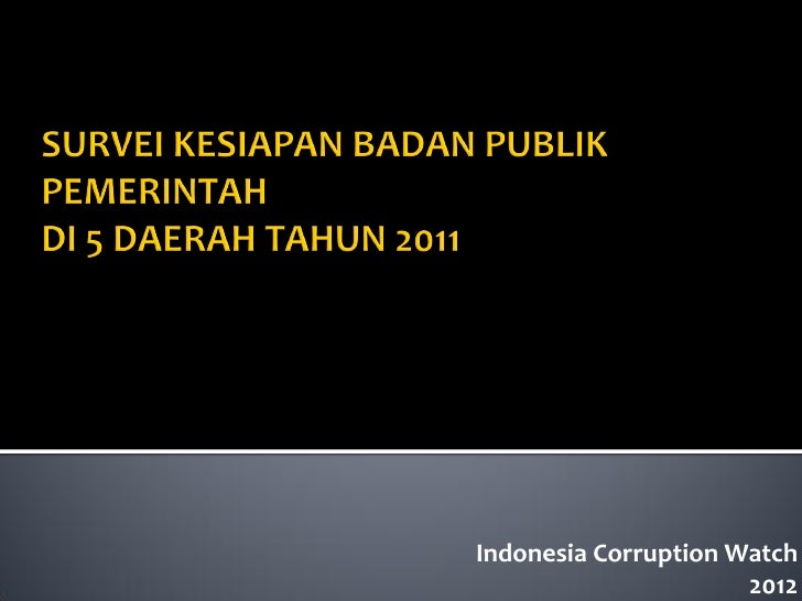 Indonesia Corruption Watch                      2012
