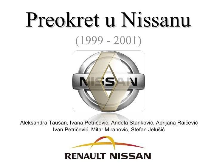 Studija slučaja : Preokret u Nissanu 1999 - 2001