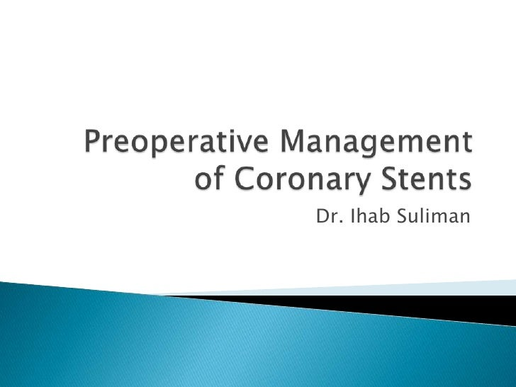 Preoperative Management Of Coronary Stents