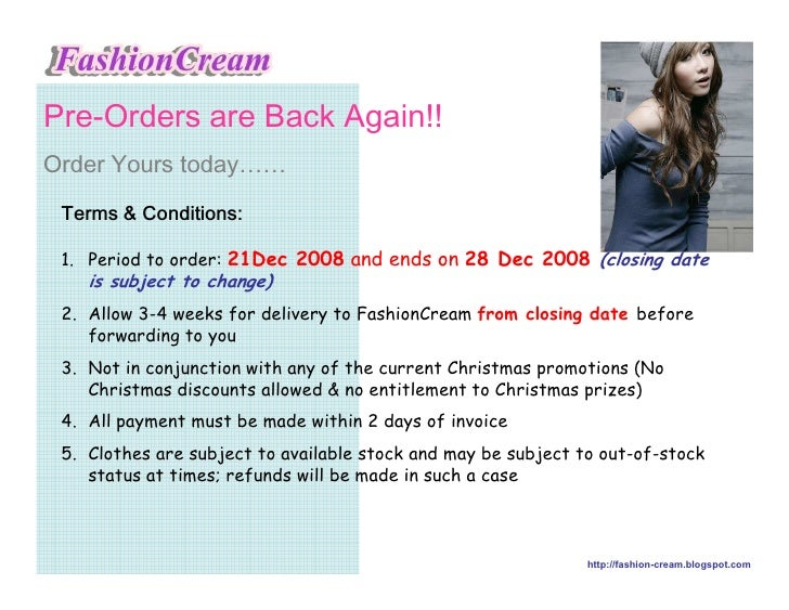 3UH2UGHUV DUH %DFN $JDLQ 2UGHU RXUV WRGD……  7HUPV    RQGLWLRQV   1. Period to order: 21Dec 2008 and ends on 28 Dec 2008 (c...