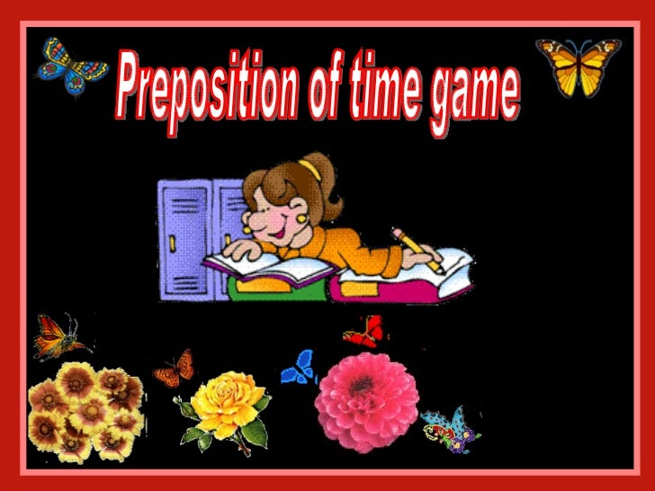 Preposition of time game
