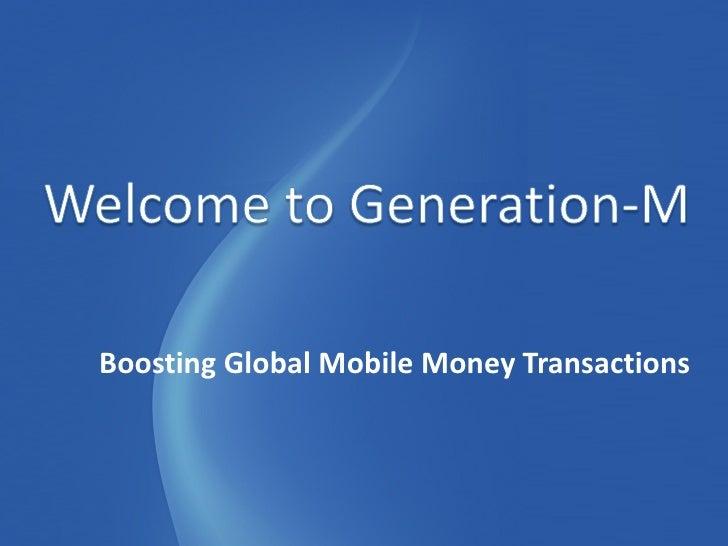 Generation-M Transactions - Mobile Money & More